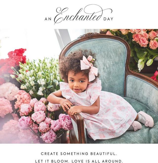 An Enchanted Day. Create something beautiful. Let it bloom. Love is all around. Shop our new Easter collection for newborn.
